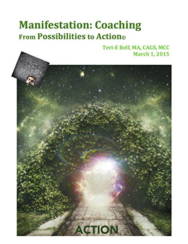 Manifestation: Coaching from Possibilities to A
