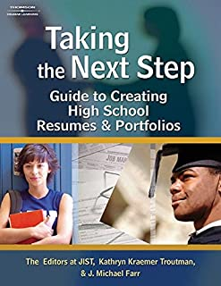 Taking the Next Step: Guide to Creating High School Resumes & Portfolios
