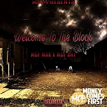 Welcome to the Block (feat. MCF Ant)