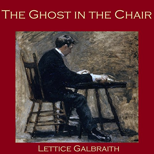 The Ghost in the Chair audiobook cover art