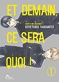 Et demain ça sera quoi ! Tome 01 - Livre (Manga) - Yaoi - Hana Collection