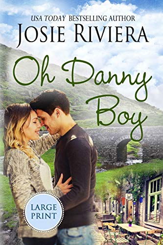 Oh Danny Boy: Large Print Edition