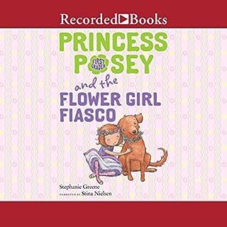 Princess Posey and the Flower Girl Fiasco audiobook cover art