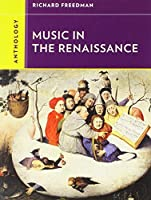 Anthology for Music in the Renaissance (Western Music in Context: a Norton History) by Richard Freedman(2012-11-05)