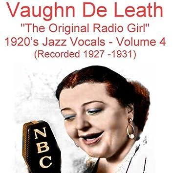 The Original Radio Girl, Vol. 4 (1920's Jazz Vocals) [Recorded 1927-1931]