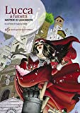 Lucca a fumetti. Misteri e leggende