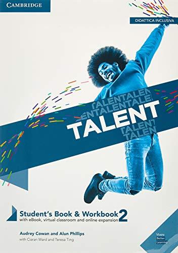 Talent. Student's book e Workbook. Con Exam toolkit. Per il biennio delle Scuole superiori. Con e-book. Con espansione online. B1 (Vol. 2)