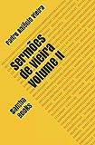 Sermões de Vieira: Volume II