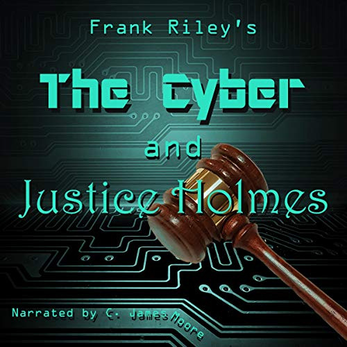 The Cyber and Justice Holmes Titelbild