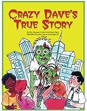 Crazy Dave's True Story