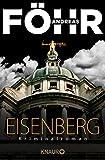 Eisenberg: Kriminalroman (Die Rachel-Eisenberg-Serie, Band 1)