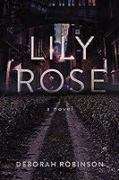 Lily Rose: A Novel