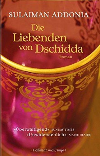 Die Liebenden von Dschidda: Roman