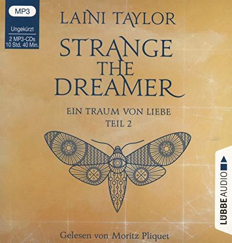 Strange the Dreamer - Ein Traum von Liebe: Teil 2. Ungekürzt.