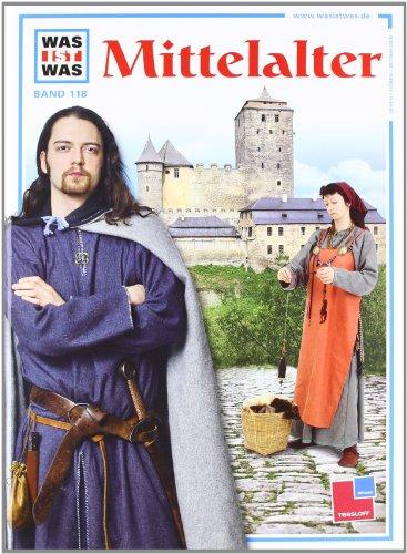 Was ist was, Band 118: Mittelalter