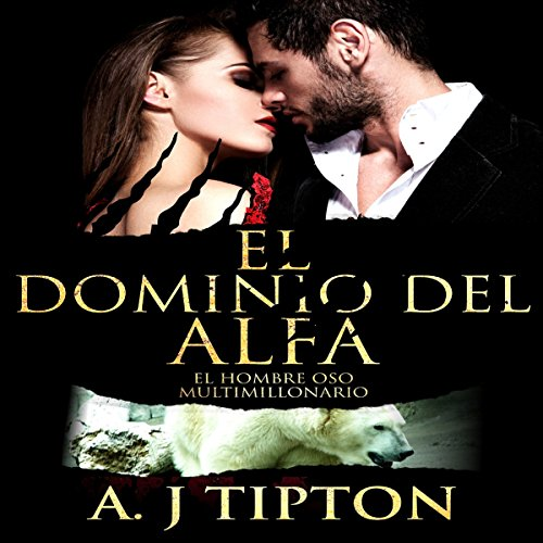 El Dominio del Alfa cover art