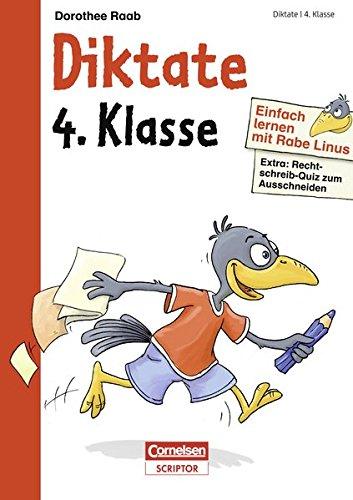 Einfach lernen mit Rabe Linus – Diktate 4. Klasse