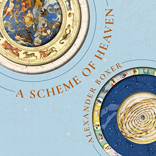 A Scheme of Heaven Audiobook By Alexander Boxer cover art