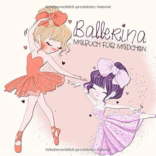 Ballerina Malbuch für Mädchen: Ballett Malbuch | Geschenk für Mädchen | Ballerinas in verschiedenen Stilrichtungen | Ballett Buch | dunkle Rückseite | 22 x 22 cm | 70 S.