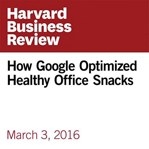 How Google Optimized Healthy Office Snacks copertina