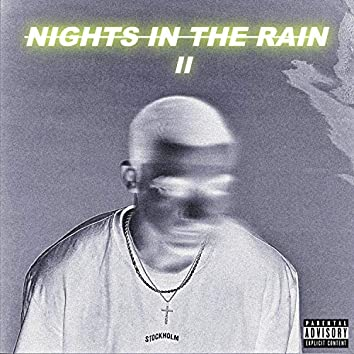 Nights in the Rain 2