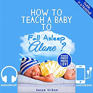 How to Teach a Baby to Fall Asleep Alone cover art