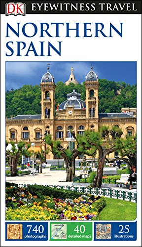 DK Eyewitness Travel Guide: Northern Spain [Idioma Inglés]
