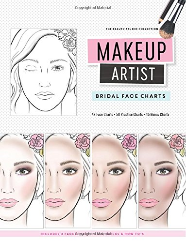 Makeup Artist Bridal Face Charts (The Beauty Studio Collection, Band 6)