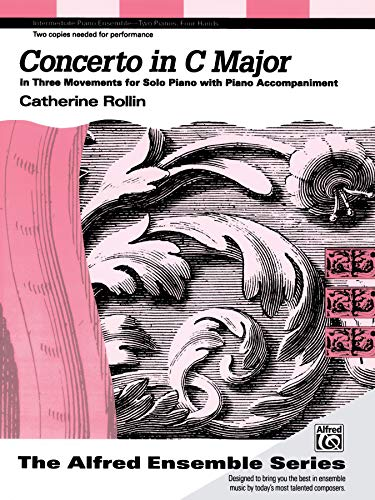 Concerto in C Major: In Three Movements for Solo Piano with Piano Accompaniment, Sheet (The Alfred Ensemble Series)