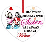 WaaHome Side by Side Or Miles Apart Sisters are Always Close at Heart Christmas Ornaments Christmas Tree Decorations Gifts for Sisters Friends Women