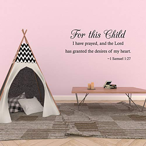 Wall Decal Quote For This Child I Have Prayed And The Lord Has Granted The Desires Of My Heart 1 Samuel 1:27