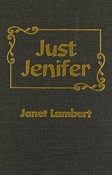 Just Jenifer (a Jordon family book) - Book #1 of the Jordon Family