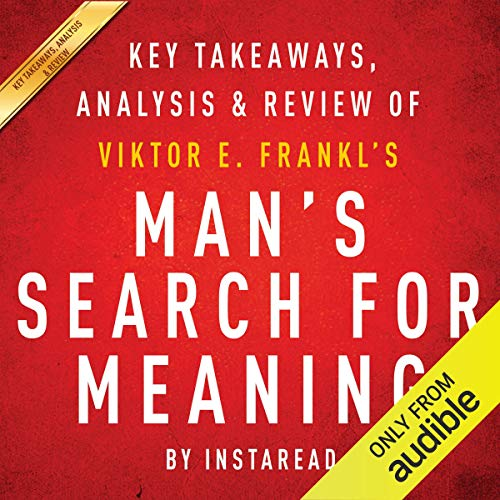 『Man's Search for Meaning, by Viktor E. Frankl: Key Takeaways, Analysis & Review』のカバーアート