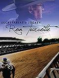 Secretariat's Jockey - Ron Turcotte