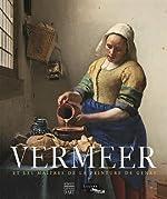 Vermeer et les maîtres de la peinture de genre d'Adriaan-E Waiboer