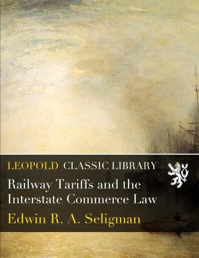 ディスカウントチャンピオンシップ若者Railway Tariffs and the Interstate Commerce Law