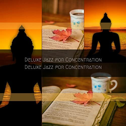 Deluxe Jazz for Concentration