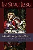 In Sinu Jesu When Heart Speaks to Heart