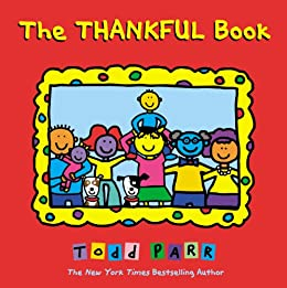 The Thankful Book by [Todd Parr]