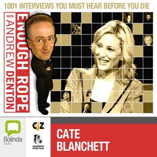 Enough Rope with Andrew Denton: Cate Blanchett audiobook cover art