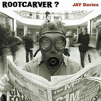 Rootcarver?