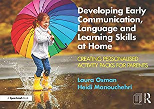 Developing Early Communication, Language and Learning Skills at Home: Creating Personalised Activity Packs for Parents (English Edition)
