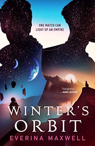 Winter's Orbit by [Everina Maxwell]