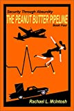 The Peanut Butter Pipeline (Security Through Absurdity Book 4)