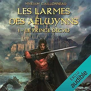 Le prince déchu     Les Larmes des Aëlwynns 1              De :                                                                                                                                 Myriam Caillonneau                               Lu par :                                                                                                                                 Camille Lamache                      Durée : 19 h et 3 min     31 notations     Global 4,6