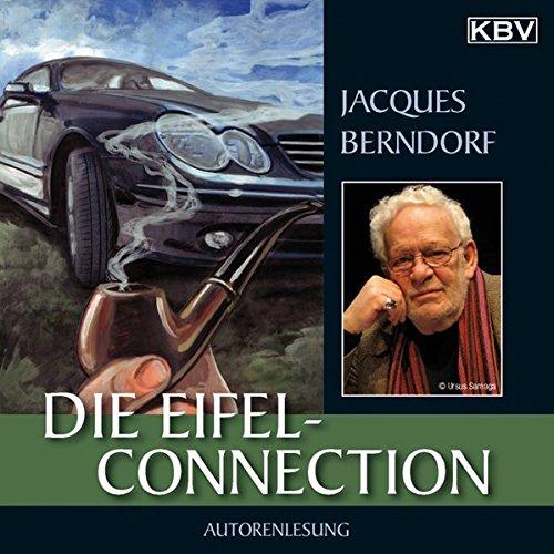 Die Eifel-Connection: Der 21. Siggi-Baumeister-Krimi