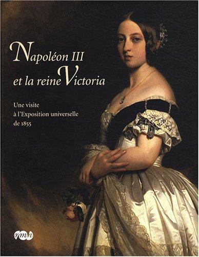 Napoléon III et la reine Victoria : Une visite à l'Exposition universelle de 1855