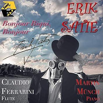 Erik Satie: Bonjour Biqui, bonjour!