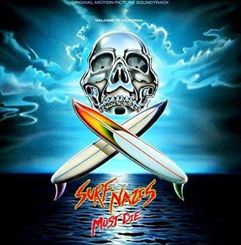 Surf Nazis Must die (Original 1987 [Vinyl LP]