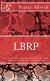 LBRP - The Genius Child of the Golden Dawn: THE Lesser Banishing Ritual of the Pentagram.